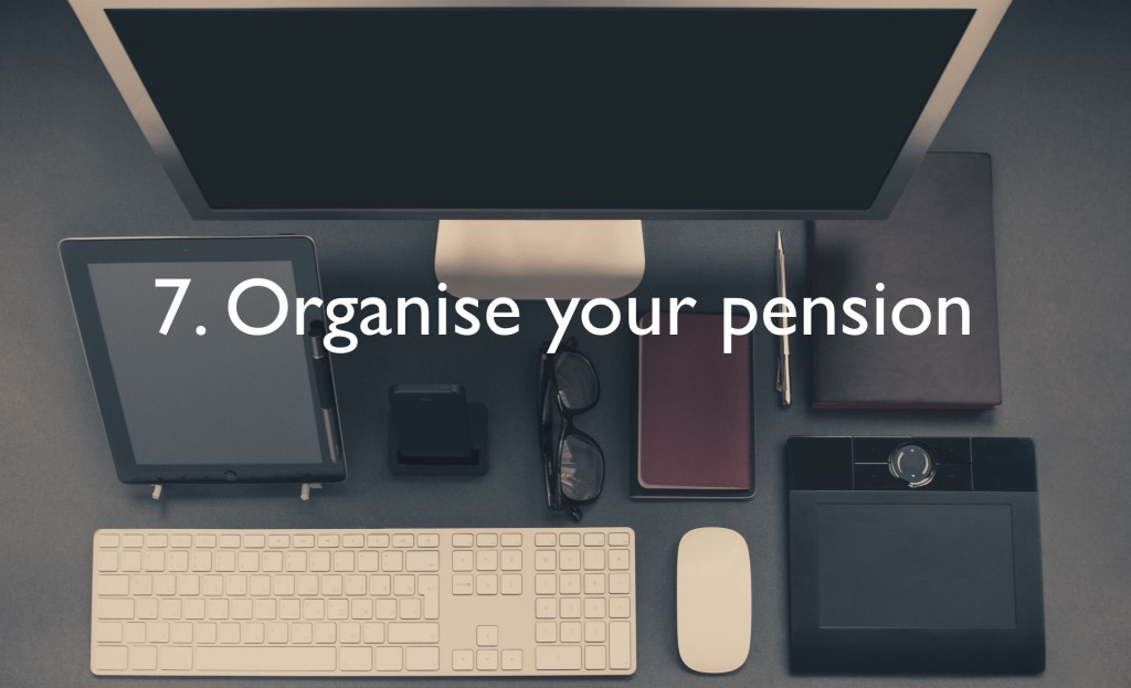 Organise your pension